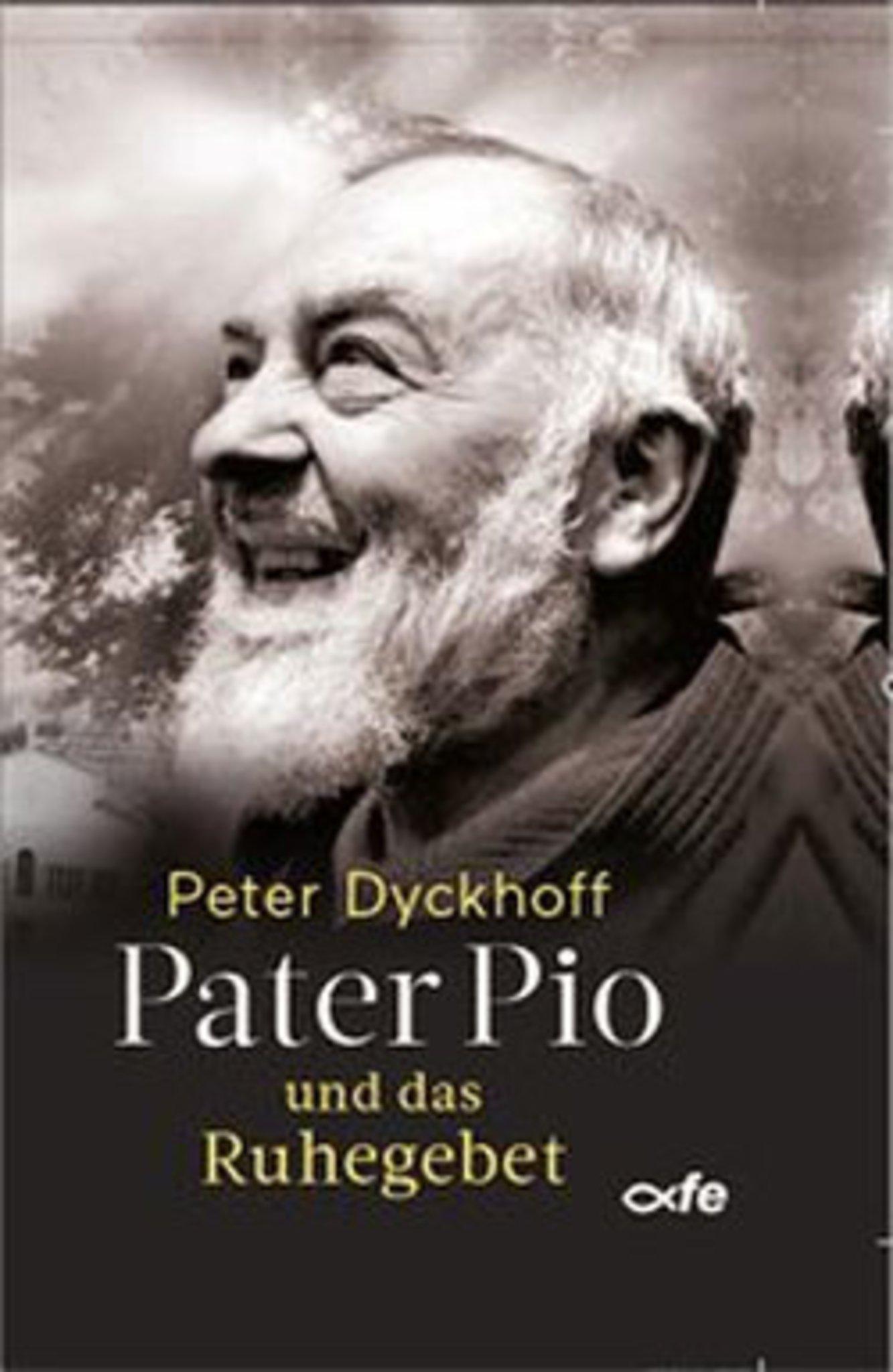 Cover Pater Pio und das Ruhegebet